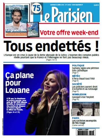 Le Parisien + Journal de Paris du Vendredi 10 juillet 2015