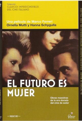 njlo7 Marco Ferreri   Il Futuro è donna AKA The Future Is Woman (1984)