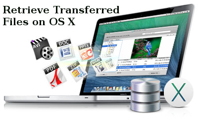 Retrieve Transferred Files on OS X