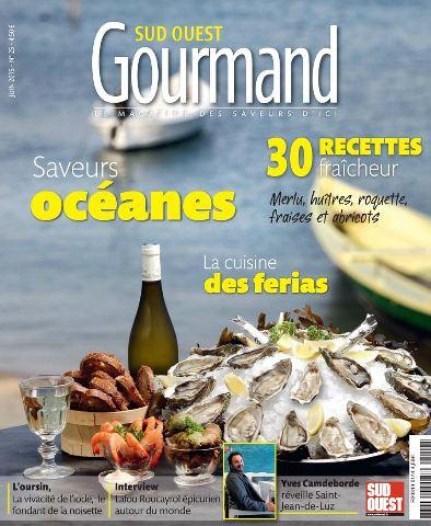 Sud Ouest Gourmand 25 - Juin 2015