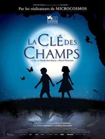 clchampsaffiche Claude Nuridsany & Marie Pérennou   La clé des champs (2011)