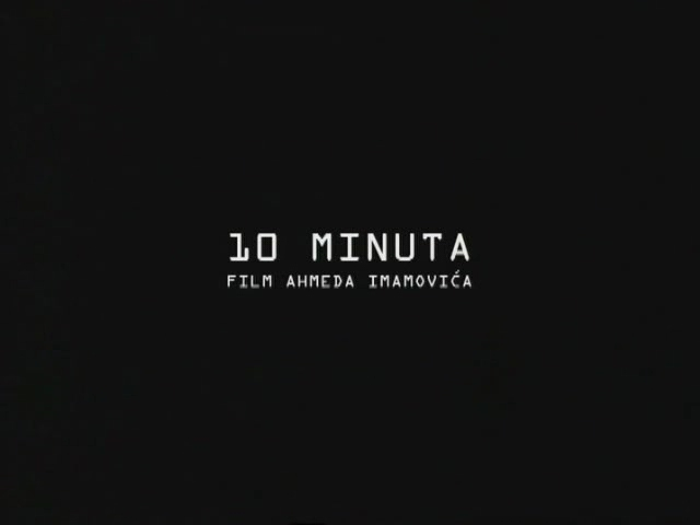 24488e106f Ahmed Imamovic – 10 minuta aka 10 minutes (2002)