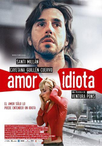 wmnz Ventura Pons   Amor idiota aka Idiot Love (2004)