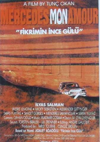 83ck Tunç Okan   Fikrimin Ince Gülü Sari Mercedes (1992)