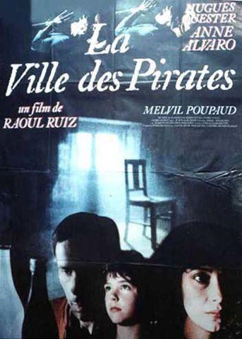 0dev Raoul Ruiz   La Ville des pirates AKA City of Pirates (1984)