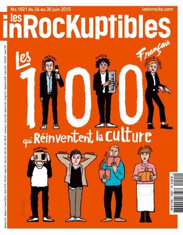 Les Inrockuptibles 1021 - 24 au 30 Juin 2015