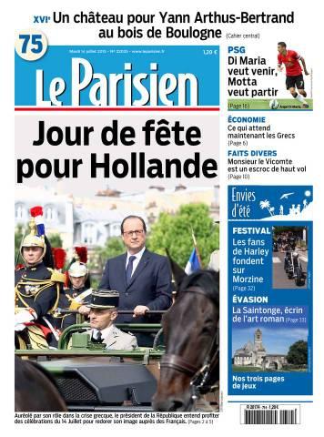 Le Parisien + Journal de Paris du Mardi 14 Juillet 2015