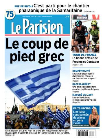 Le Parisien + Journal de Paris du Lundi 6 Juillet 2015