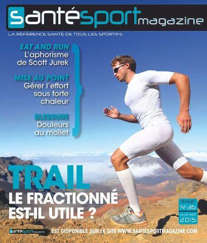 Santé Sport Magazine 36 - juillet/août 2015