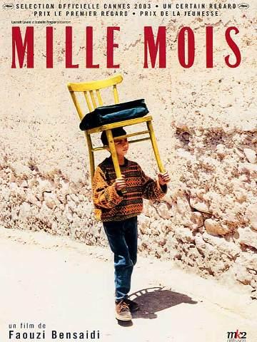 fWqlOB Faouzi Bensaïdi   Mille mois aka A thousand months (2003)
