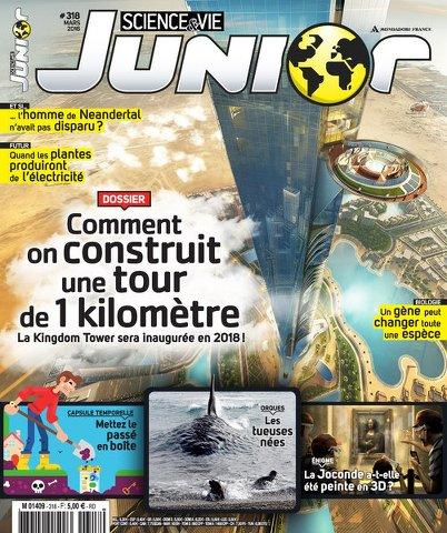 Science & Vie Junior 318 - Mars 2016
