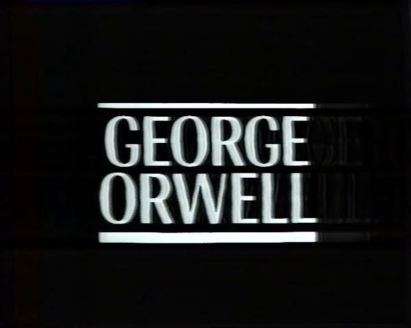 Nigel Williams – Arena: George Orwell [5 Parts] (1984)
