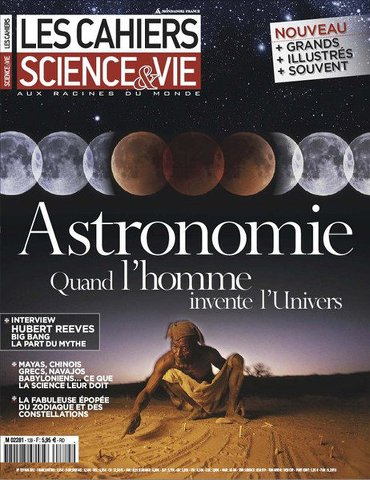Les Cahiers de Science et Vie 129 - Astronomie : quand l'Homme invente l'unive