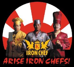 Iron Chefs Arise!