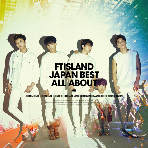 FTISLAND Japan Best - All About (Japanese)