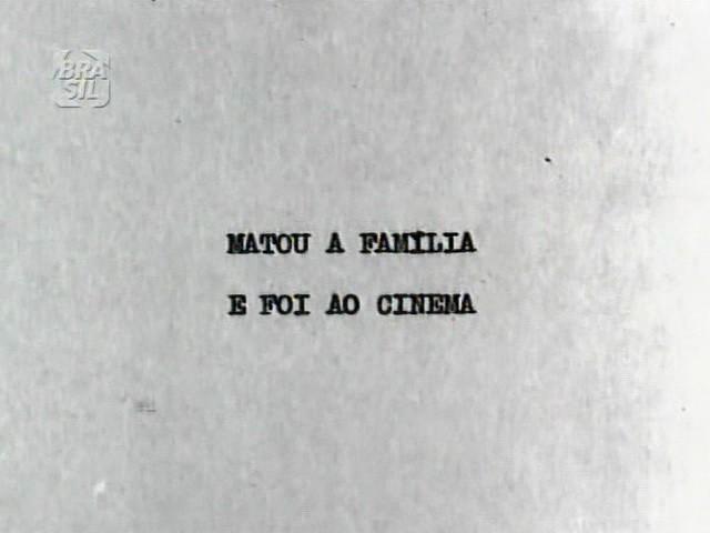 t9u5 Júlio Bressane   Matou a Família e Foi ao Cinema (1969)