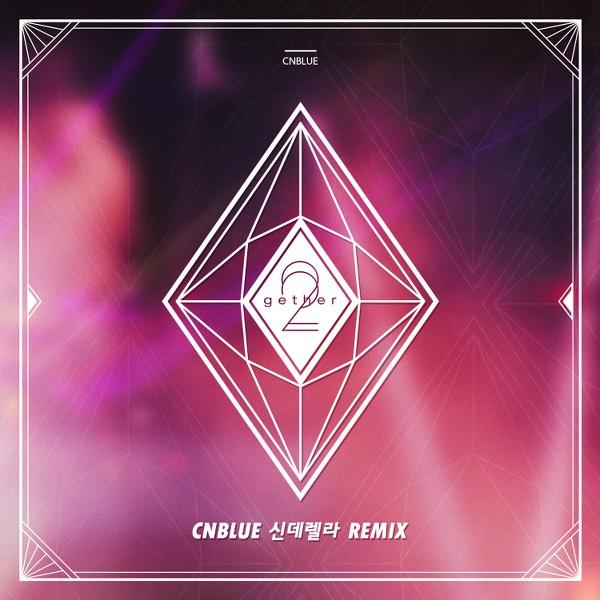 CNBLUE – Cinderella Remix K2Ost free mp3 download korean song kpop kdrama ost lyric 320 kbps