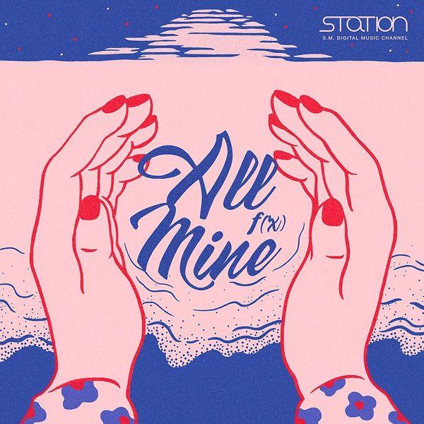 f(x) - All Mine + MV - SM Station K2Ost free mp3 download korean song kpop kdrama ost lyric 320 kbps