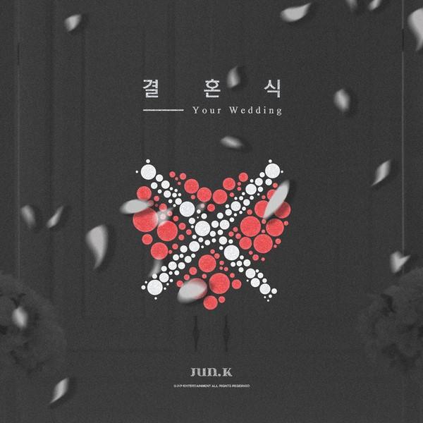 Jun.K - Your Wedding' K2Ost free mp3 download korean song kpop kdrama ost lyric 320 kbps