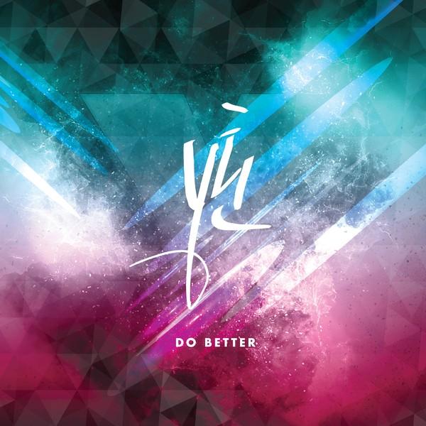 Y Teen (Monsta X & WJSN) - Do Better K2Ost free mp3 download korean song kpop kdrama ost lyric 320 kbps