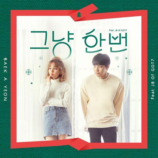 Baek A Yeon Feat. JB (GOT7) - Just Because K2Ost free mp3 download korean song kpop kdrama ost lyric 320 kbps