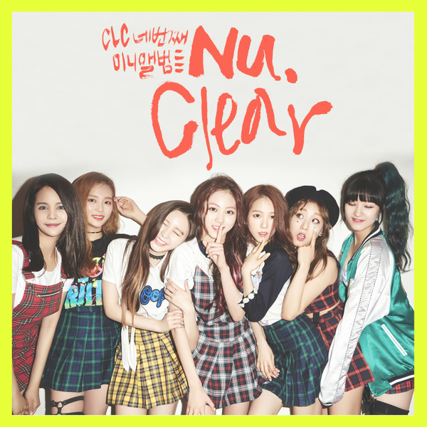 CLC - Nu.Clear (Full Mini Album Vol. 4) - No Oh Oh + MV K2Ost free mp3 download korean song kpop kdrama ost lyric 320 kbps