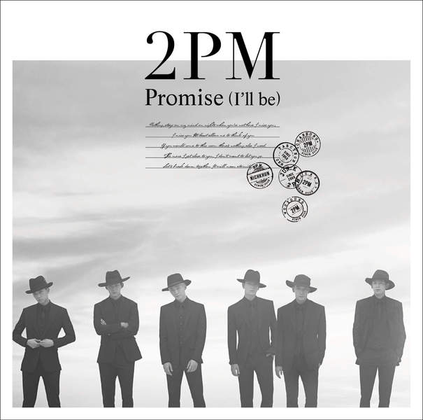 2PM - Promise (I'll be) (Japanese Version) K2Ost free mp3 download korean song kpop kdrama ost lyric 320 kbps