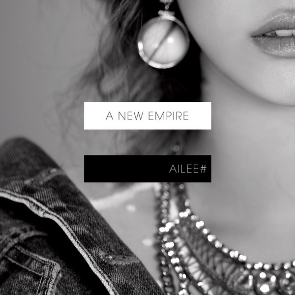Ailee Feat. tYoon Mi Rae - A New Empire (Full 4th Mini Album) - Home K2Ost free mp3 download korean song kpop kdrama ost lyric 320 kbps