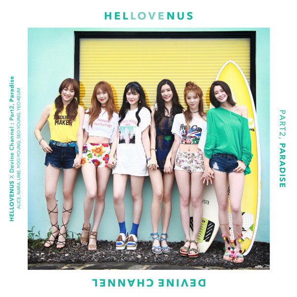 Hello Venus X Devine Channel Part.2 - Paradise K2Ost free mp3 download korean song kpop kdrama ost lyric 320 kbps
