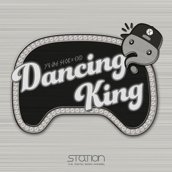 Yoo Jae Suk X EXO - Dancing King - SM Station K2Ost free mp3 download korean song kpop kdrama ost lyric 320 kbps