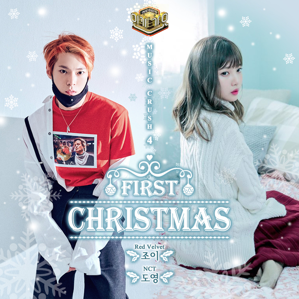 Joy (Red Velvet) , Doyoung (NCT) - First Christmas (Inkigayo Music Crush Part.4) K2Ost free mp3 download korean song kpop kdrama ost lyric 320 kbps
