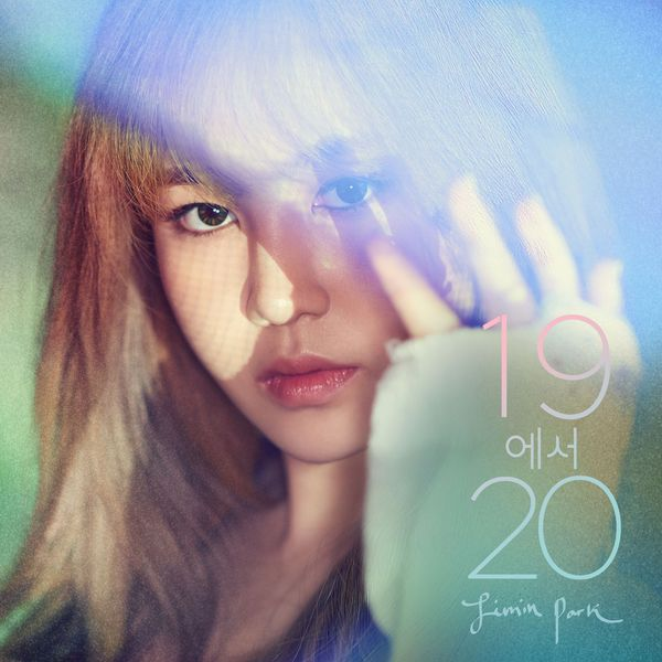 Jimin Park (15&) - 19 to 20 - Try + MV K2Ost free mp3 download korean song kpop kdrama ost lyric 320 kbps
