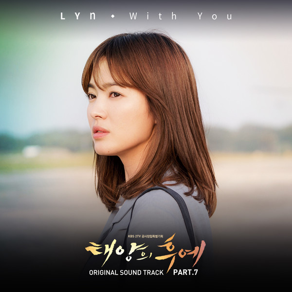 LYn - Descendants of The Sun OST Part.7 - With You K2Ost free mp3 download korean song kpop kdrama ost lyric 320 kbps
