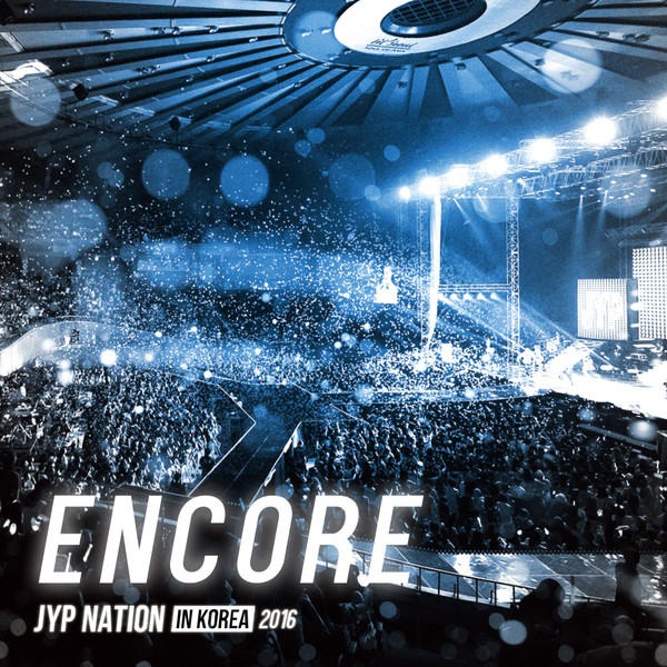 JYP Nation – Encore K2Ost free mp3 download korean song kpop kdrama ost lyric 320 kbps