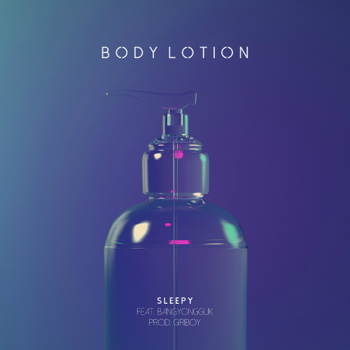 Sleepy (Untouchable) & Bang Yongguk (B.A.P) - Body Lotion K2Ost free mp3 download korean song kpop kdrama ost lyric 320 kbps