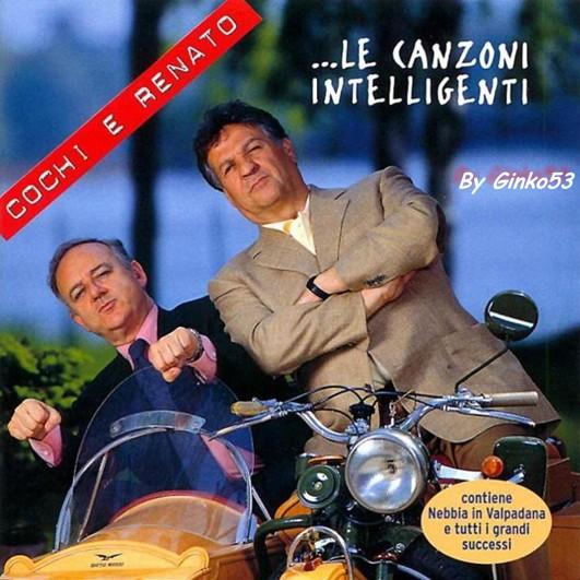Cochi e Renato - ... Le Canzoni Intelligenti (2000)