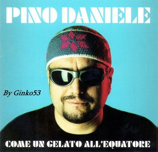 Pino Daniele - Come un Gelato All'equatore (1999)