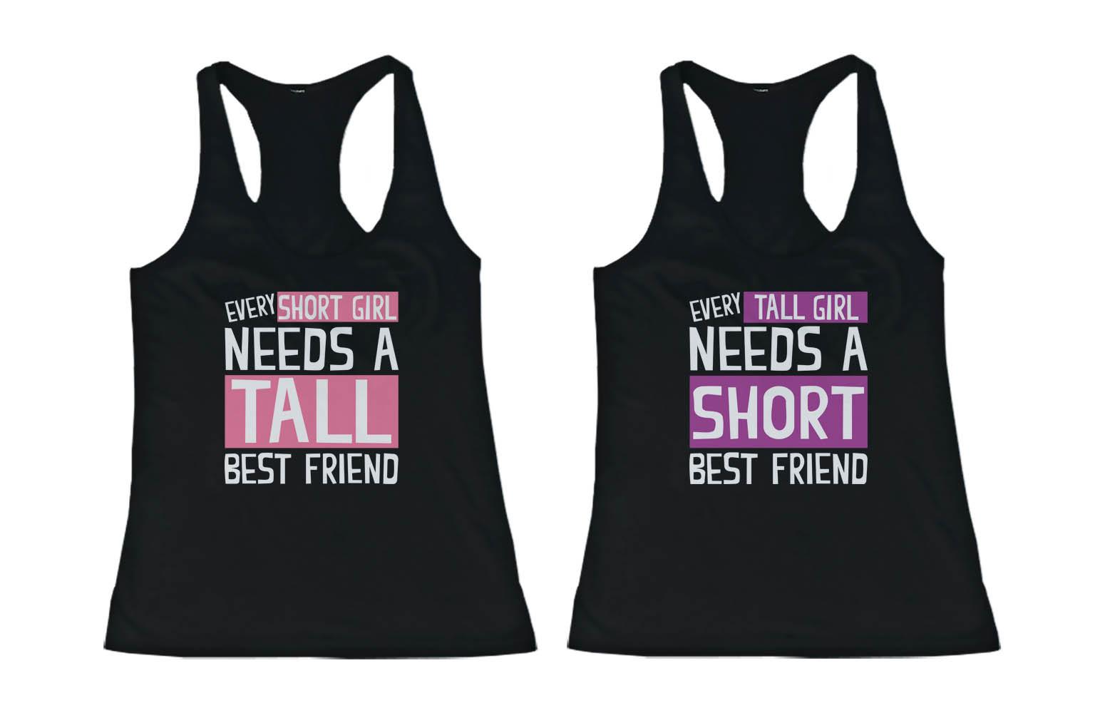 cute best friend matching tank tops   every short girl needs a tall