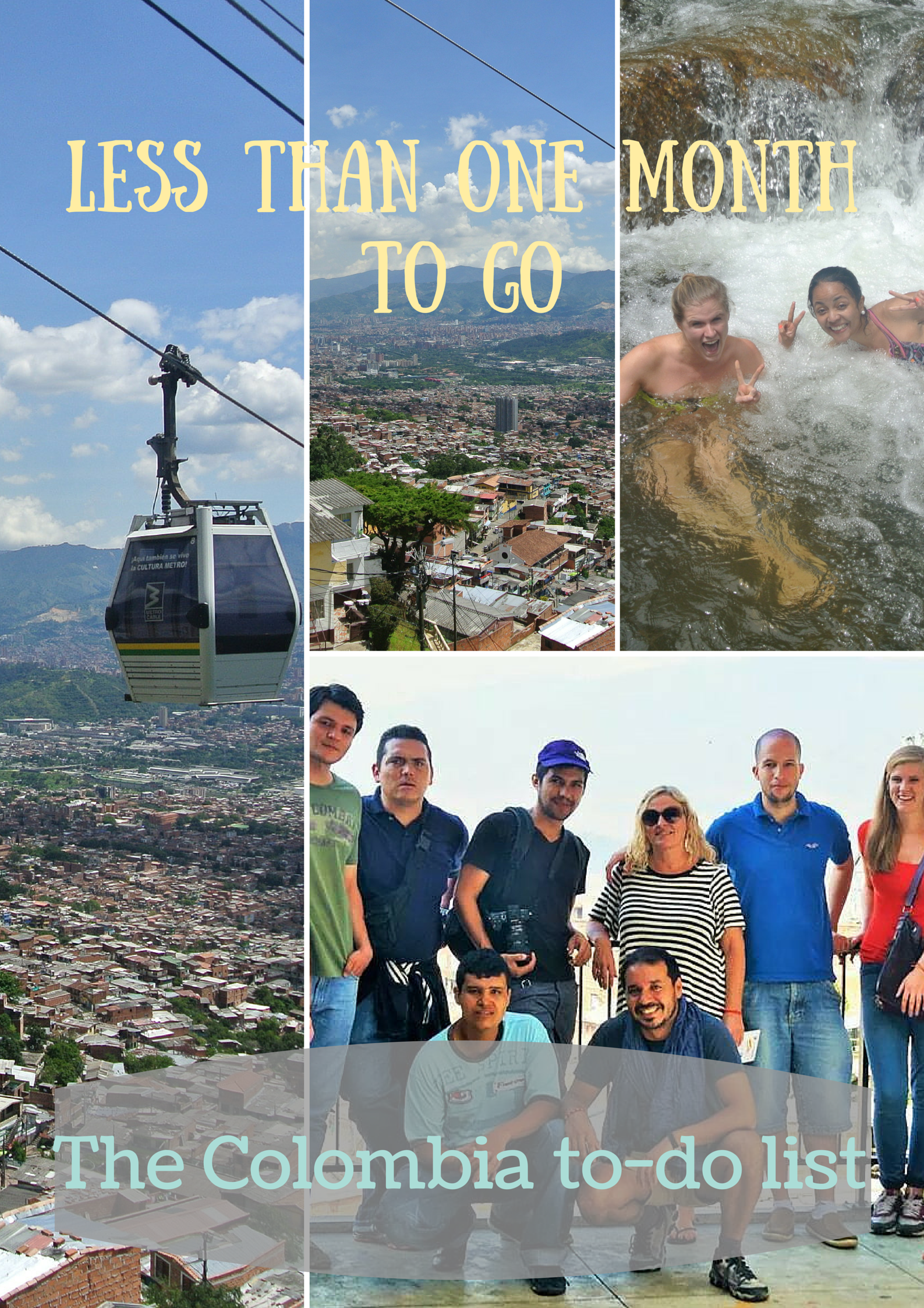 Here's what I want to do before I leave Colombia