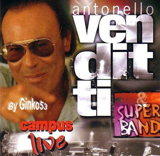 Antonello Venditti - Campus  Live (2004)