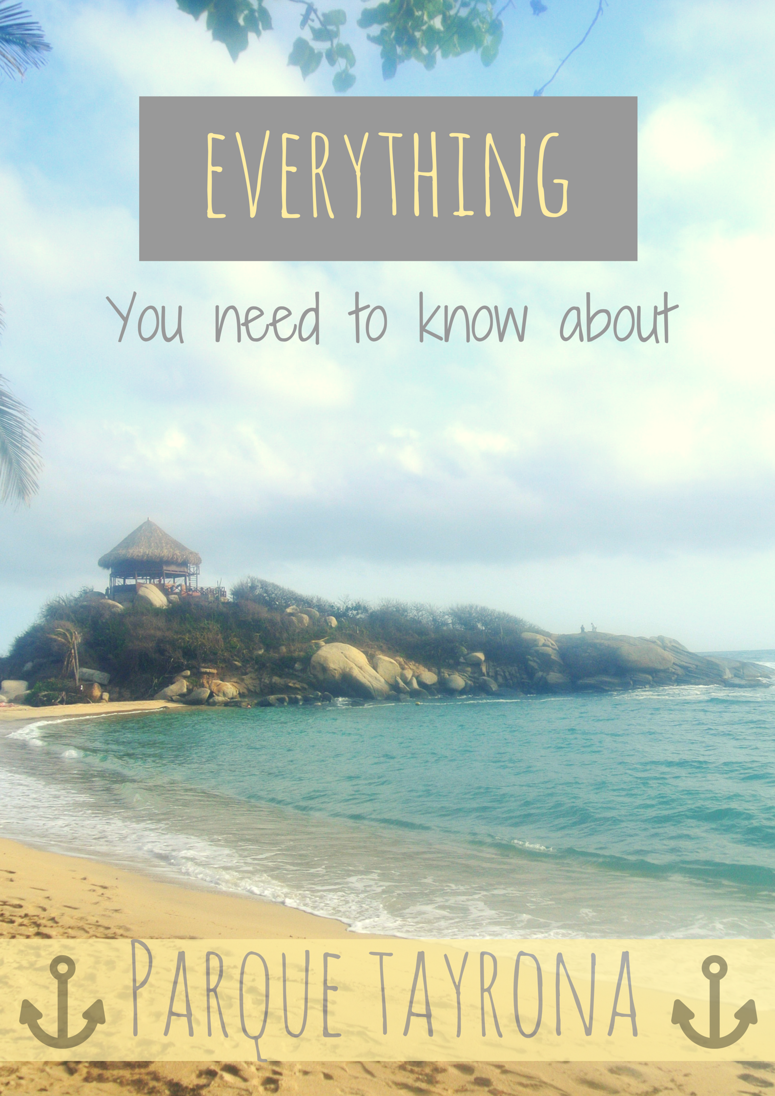 Destination Travel Guide To Parque Tayrona National Park, Magdalena, Colombia