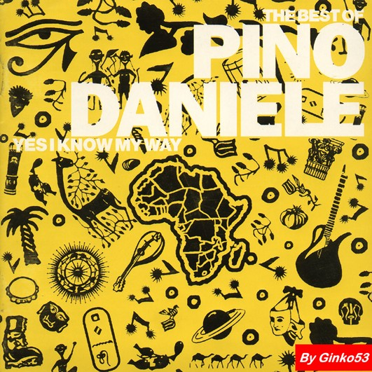 Pino Daniele - The Best of Pino Daniele (yes I know my way) (1998)