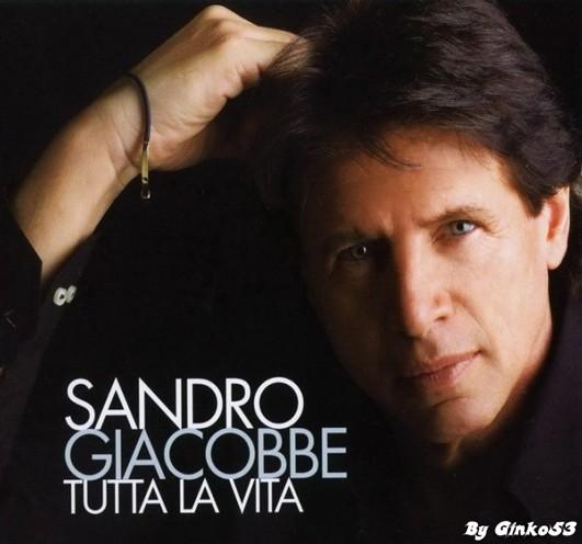 Sandro Giacobbe - Tutta la Vita (2007)