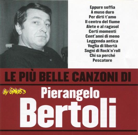 Pierangelo Bertoli - Le Piu' Belle Canzoni (2006)