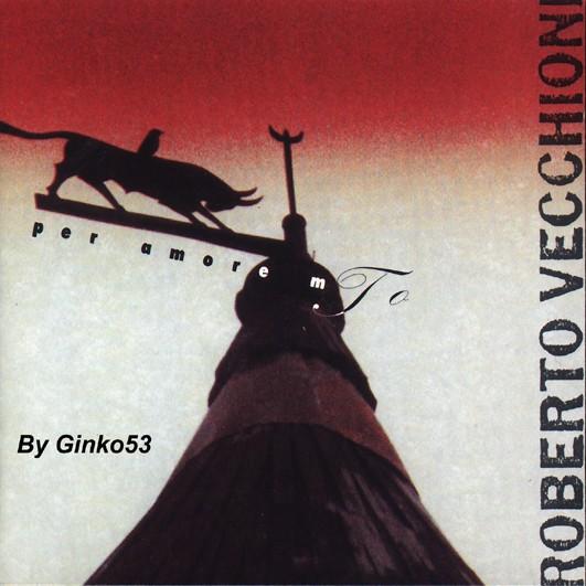 Roberto Vecchioni - Per Amore Mio (1991)