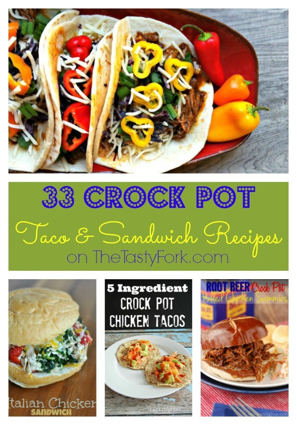 33 Crock Pot Taco & Sandwich Recipes from the BEST bloggers! Get this round up on thetastyfork.com