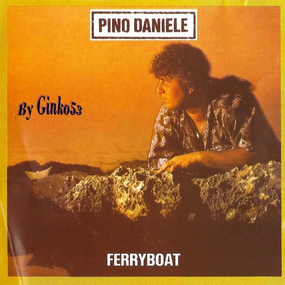Pino Daniele - Ferry Boat 1985 (1994)