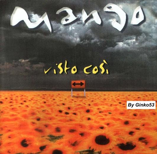 Mango - Visto Cosi' (1999)