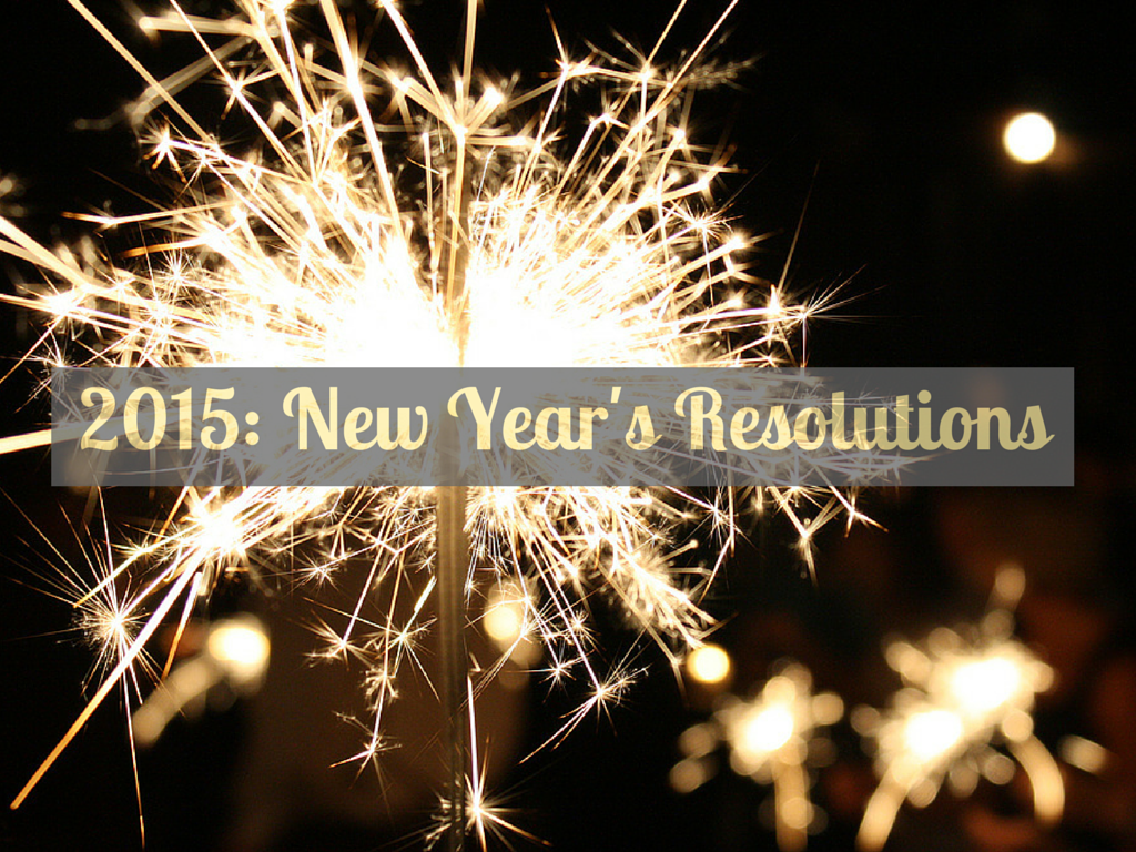 New Year's Resolutions 2015 | Todd's Travels Travel Blog