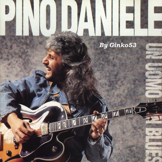 Pino Daniele - Un Uomo in Blues (1991)